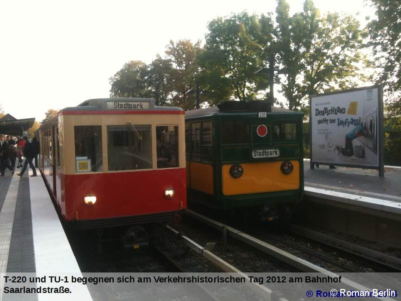 T-220 und TU-1 am Verkehrshistorischen Tag 2012 am Bahnhof Saarlandstraße